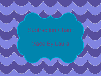 Subtraction with Regrouping Chant