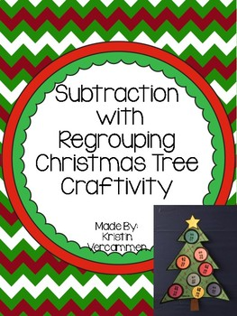 Subtraction with Regrouping Christmas Tree Craftivity