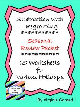 Subtraction with Regrouping---Seasonal Packet