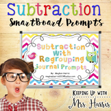 Subtraction with Regrouping Journal Prompts