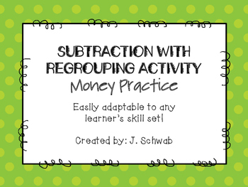 Subtraction with Regrouping- Money Practice