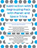 Subtraction with Regrouping Pack with Planets/Space Facts (2 digit)
