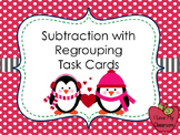 Subtraction with Regrouping Task Cards (Penguin)