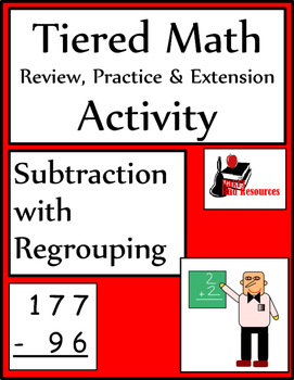 Subtraction with Regrouping Tiered Math Activity