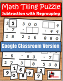 Subtraction with Regrouping Tiling Puzzle - Distance Learn