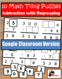 Subtraction with Regrouping Tiling Puzzles - Distance Lear