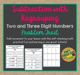 Subtraction with Regrouping - Two and Three Digit Numbers  Problem Trail
