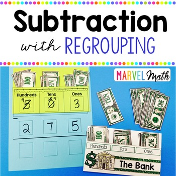 Subtraction with Regrouping using Money by Marvel Math