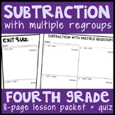 Subtraction with Multiple Regroups, 8-Page Lesson Packet & Quiz, 4.NBT.4