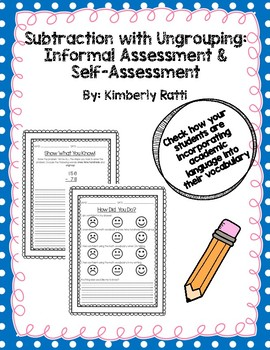 Subtraction with Ungrouping Informal Assessment and Self-Assessment