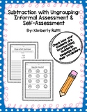 Subtraction with Ungrouping Informal Assessment and Self-A