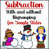 Digital Subtraction with and without Regrouping for Google Slides