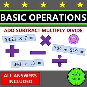Math – Add, Subtract, Multiply, Divide - Basic Operations Worksheets
