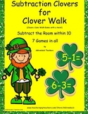 Subtraction within 10 Clovers Carvinal Cake Walk Game & Write the Room