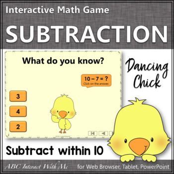 Subtraction within 10 Interactive Math Game {Dancing Chick}