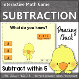 Subtraction within 5 Interactive Math Game {Dancing Chick}