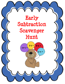 Subtraction within 10 Scavenger Hunt