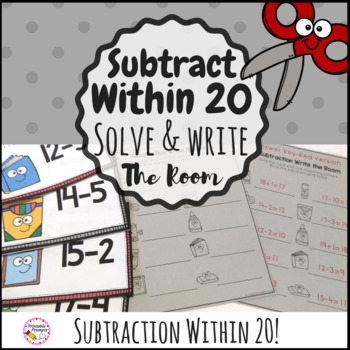 Subtraction within 20 Solve and Write the Room