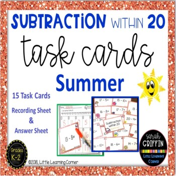 Subtraction within 20~ Summer Math Center ~ Task Cards