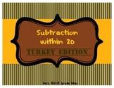 Subtraction within 20 Turkey Edition
