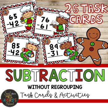 Subtraction without Regrouping - Christmas Math Activities - Gingerbread Theme