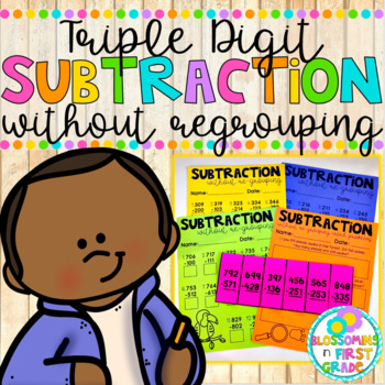 Subtraction without Regrouping {Triple Digit}