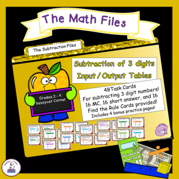 Subtraction Files - Subtracting with 3 Digits Input/Output Tables Task Cards