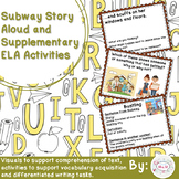 Subway Story Aloud and Supplementary ELA Activities