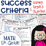 Success Criteria for Common Core Learning Targets in Math 5th {Editable}