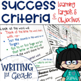 Success Criteria for Common Core Learning Targets in Writing 1st {Editable}