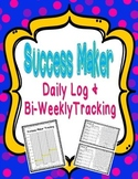 Success Maker Daily Log AND Bi-Weekly Tracking