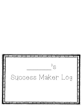 Success Maker Daily Log- Student Sheets
