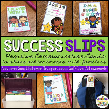 Success Slips: Positive Notes of Achievements for Home-School Communication