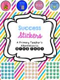 Success Stickers for Good Behavior