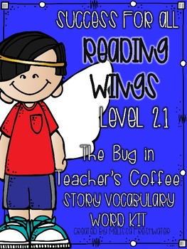 Success for All SFA Reading Wings 2.1 A Bug in Teacher's C