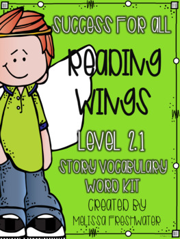 Success for All SFA Reading Wings 2.1 Vocabulary Word Kit BUNDLE