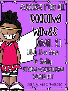 Success for All (SFA) Reading Wings 2.1 Why the Sea is Salty Vocabulary Word Kit