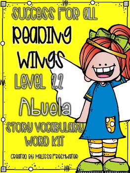 Success for All (SFA) Reading Wings 2.2 Abuela Vocabulary Word Kit