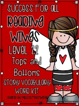 Success for All (SFA) Reading Wings 2.2 Tops and Bottoms Vocabulary Word Kit