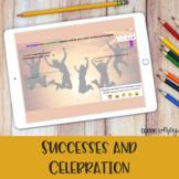 Successes and Celebration