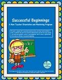 Successful Beginnings - A New Teacher Orientation and Mentoring Program