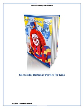 Successful Birthday Parties For Kids