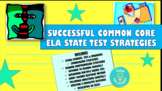 Successful Common Core ELA State Test Strategies