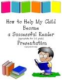 Successful Reader Family Presentation w/ ppt, grades 2-5