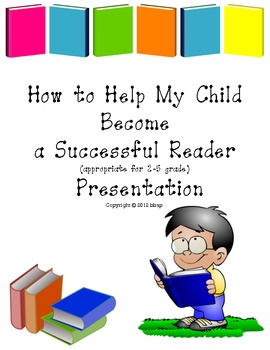 Successful Reader Family Presentation w/ ppt, grades 2-5