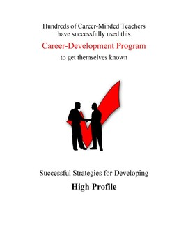 Successful Strategies for Developing High Profile