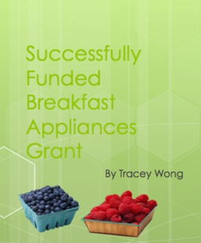 Successfully Funded Breakfast Appliance Grant