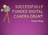 Successfully Funded Digital Camera Grant