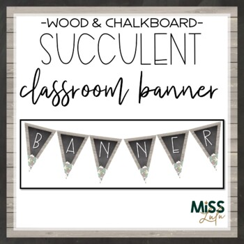 Succulent Classroom Banner