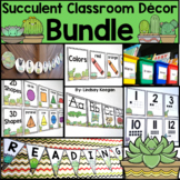 Succulent Classroom Decor Bundle - Alphabet, Numbers, Colo